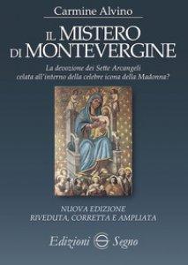Copertina di 'Il mistero di Montevergine. Ediz. ampliata'