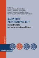 Rapporto prevenzione 2017. Nuovi strumenti per una prevenzione efficace