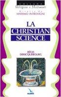 La christian Science - Dericquebourg Regis, Zoccatelli Pierluigi