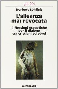Copertina di 'L'alleanza mai revocata. Riflessioni esegetiche per il dialogo tra cristiani ed ebrei (gdt 201)'