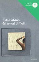 Gli amori difficili - Calvino Italo
