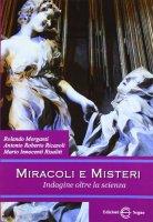 Miracoli e misteri - Morganti; Ricasoli; Risaliti