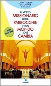 Copertina di 'Il Volto missionario delle parrocchie in un mondo che cambia'