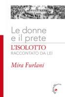 Le donne e il prete - Furlani Mira
