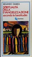 Spiritualità dell'evangelizzazione secondo le beatitudini - Galilea Segundo