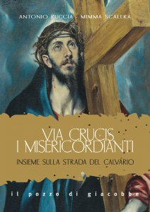 Copertina di 'Via Crucis. I misericordianti'