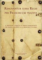 Renovantur iussa Regis per Franciscum tradita