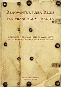 Copertina di 'Renovantur iussa Regis per Franciscum tradita'