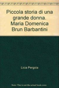 Copertina di 'Piccola storia di una grande donna.'