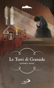 Copertina di 'Le torri di Granada'