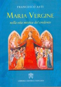 Copertina di 'Maria Vergine nella vita mistica del credente'
