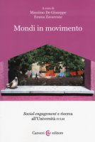 Mondi in movimento. «Social engagement» e ricerca all'Università IULM