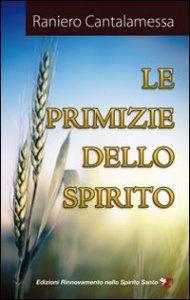 Copertina di 'Le primizie dello Spirito'