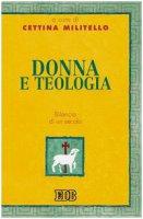 Donna e teologia. Bilancio di un secolo