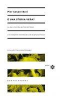 È una storia vera?. Le tesi storiche dell'Uomo Mosè e la religione monoteistica di Sigmund Freud - Pier Cesare Bori