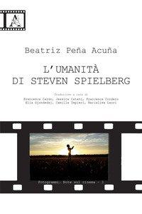 Copertina di 'L' umanità di Steven Spielberg'