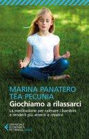 Giochiamo a rilassarci - Tea Pecunia, Marina Panatero
