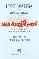 Sulle ali della libertà - Lech Walesa, Azzaro Pierluca