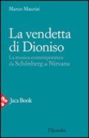 La vendetta di Dioniso - Maurizi Marco