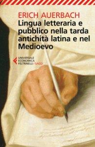 Copertina di 'Lingua letteraria e pubblico nella tarda antichità latina e nel Medioevo'