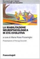 La riabilitazione neuropsicologica in età evolutiva