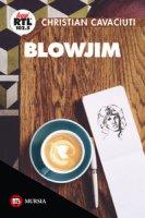 BlowJim - Cavaciuti Christian