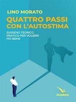 Quattro passi con l'autostima - Lino Morato