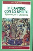 In cammino con lo Spirito - Virgilio Noè