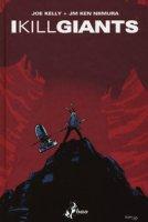 I kill giants. Titan edition - Kelly Joe, Niimura Ken JM