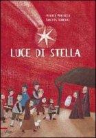 Luce di stella - Benevelli Alberto, Serofilli Loretta