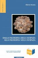 Dalla filosofia della scienza alla filosofia nella scienza - Alberto Strumia