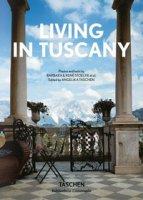 Living in Tuscany. Ediz. italiana, spagnola e portoghese - Stoeltie Barbara, Stoeltie René