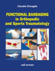 Copertina di 'Functional bandaging in orthopedic and sports traumatology'