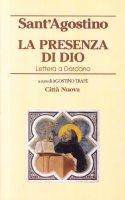 La presenza di Dio. Lettera a Dardano - Agostino (sant')