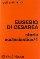 Storia ecclesiastica [vol_1] - Eusebio di Cesarea