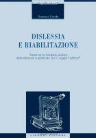 Dislessia e riabilitazione - Carrella Domenico