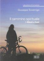 Il cammino spirituale - Sovernigo Giuseppe