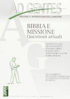 Ad gentes. Bibbia e missione. Questioni attuali - Mario Menin