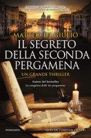 Il segreto della seconda pergamena - Di Giulio Matteo