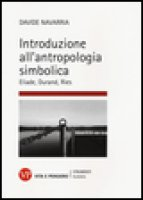 Introduzione all'antropologia simbolica - Davide Navarria
