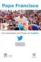 Mensajes del Papa en Twitter. Volumen 3 (Los)
