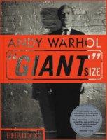Andy Warhol. «Giant» size. Ediz. a colori