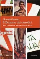 Il belpaese dei cattolici - Tassani Giovanni