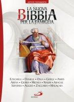 La nuova Bibbia per la famiglia 8°. Volume A.T - Aa. Vv.