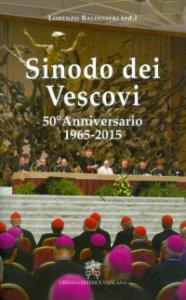 Copertina di 'Sinodo dei Vescovi. 50° Anniversario 1965-2015'