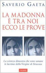Copertina di 'La Madonna è tra noi. Ecco le prove'