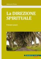 La direzione spirituale - Arnaldo Pigna