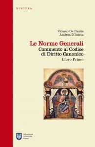 Copertina di 'Le norme generali. Commento al codice di diritto canonico. Libro primo'