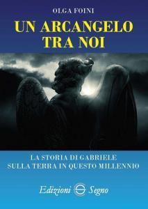 Copertina di 'Un arcangelo tra noi'