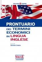 Prontuario dei termini economici in lingua inglese - Giovanni Ciotola